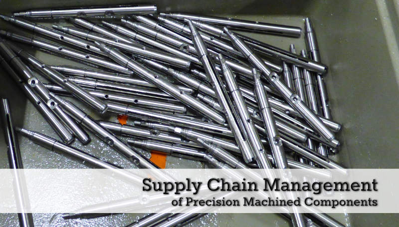 supply chain management of precision machined components